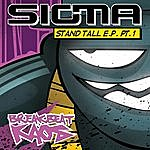 Sigma Stand Tall Ep Part 1