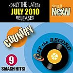 Off The Record July 2010: Country Smash Hits