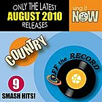Off The Record August 2010: Country Smash Hits