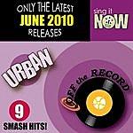 Off The Record June 2010: Urban Smash Hits (R&b, Hip Hop)