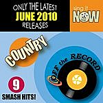 Off The Record June 2010: Country Smash Hits