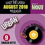 Off The Record August 2010: Urban Smash Hits (R&b, Hip Hop)
