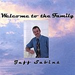 Jeff Sabins Welcome To The Family