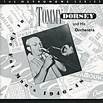Tommy Dorsey & His Orchestra At The Fat Man's 1946-48
