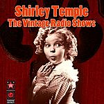Shirley Temple The Vintage Radio Shows