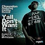 """Chaundon Yall Don't Want It (Digi 12"""")"""