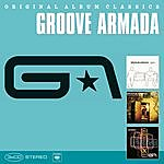 Groove Armada Original Album Classics