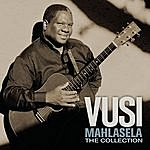 Vusi Mahlasela The Collection