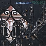 The Restoration Project Restoration Project