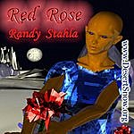 Randy Stahla Red Rose