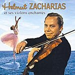 Helmut Zacharias Helmut Zacharias Et Ses Violons Enchantés