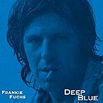 Frankie Fuchs Deep Blue