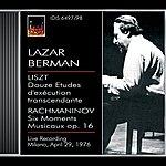 Lazar Berman Berman, Lazar: Lazar Berman Plays Liszt And Rachmaninov (29 April 1976)