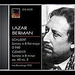 Lazar Berman Schubert, F.: Piano Sonata No. 21 / Clementi, M.: Piano Sonata, Op. 40, No. 2 (Berman) (1972)