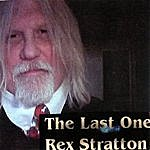 Rex Stratton The Last One