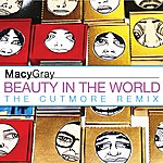 Macy Gray Beauty In The World (Cutmore Remixes)