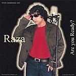 Raza Are You Ready?