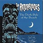 Razorblades The Dark Side Of The Beach