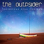 The OUTpsiDER Indigenous Blue Remixes