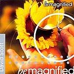 David Scott Be Magnified