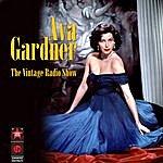 Ava Gardner The Vintage Radio Shows