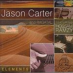 Jason Carter Jason Carter And Ragatal: Elements