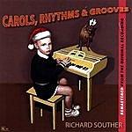 Richard Souther Carols Rhythms & Grooves Remastered