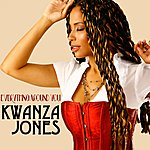 Kwanza Jones Everything Around You - Single