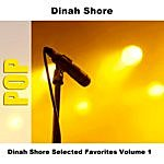 Dinah Shore Dinah Shore Selected Favorites Volume 1