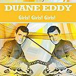 Duane Eddy Girls! Girls! Girls!