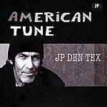 JP Den Tex American Tune