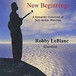 Robby LeBlanc New Beginnings