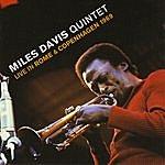 Miles Davis Quintet Live In Rome & Copenhagen 1969