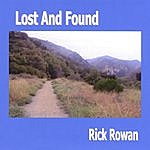 Rick Rowan Lost And Found