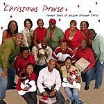 Randall Fears & Blessed Through Christ Christmas Praise