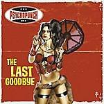 Psychopunch The Last Goodbye