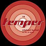 Michael Burkat So Far, So Good