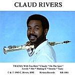 Claud Rivers Claud Rivers