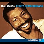 Teddy Pendergrass The Essential Teddy Pendergrass 3.0