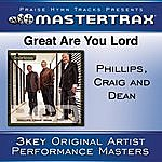 Phillips Great Are You Lord [Performance Tracks]
