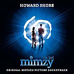 Howard Shore The Last Mimzy: Original Motion Picture Score