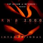 DJ Cut Killer Rnb 2000 International