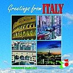 Umberto Marcato Greetings From Italy