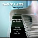 David Lanz Liverpool Re-Imagining The Beatles