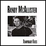 Randy McAllister Temporary Fixes