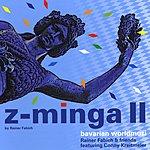 Rainer Fabich Z-Minga II - Bavarian Worldmusic
