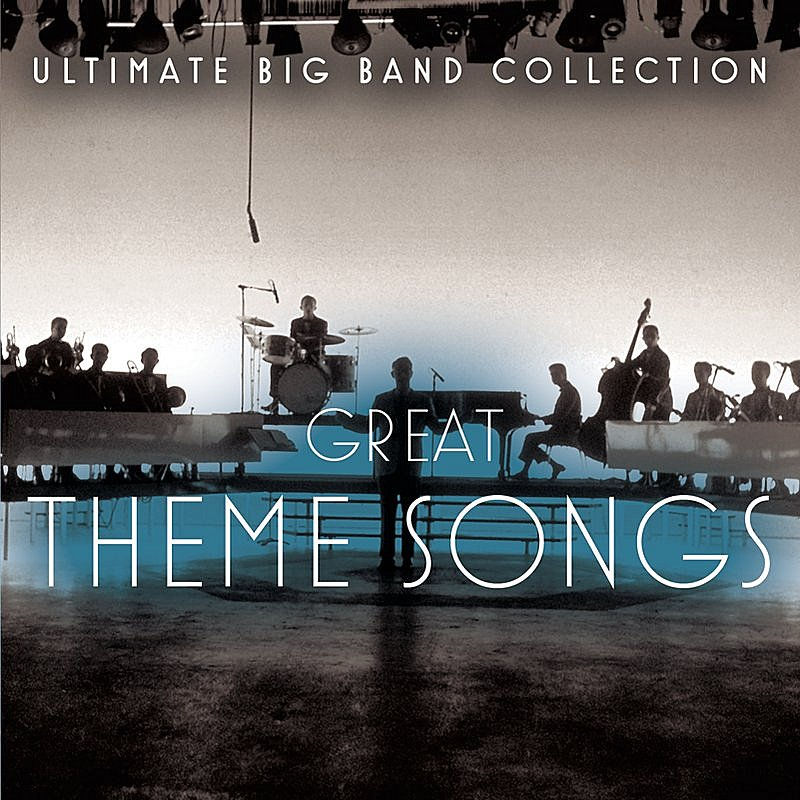 Cover Art: Ultimate Big Band Collection: Great Theme Songs