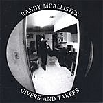 Randy McAllister Givers And Takers