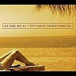 Susie Hug Tucson Moonshine