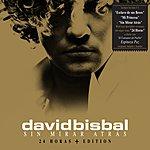 David Bisbal Sin Mirar Atrás (24 Horas + Edition)